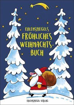 Eulenspiegels fröhliches Weihnachtsbuch von Drachenberg,  Margarete