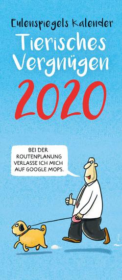 Eulenspiegels Kalender Tierisches Vergnügen 2020 VPE 5 Ex.