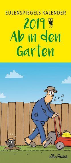 Eulenspiegels Postkartenkalender 2019 Ab in den Garten VE 5 Exemplare von Lonkowski,  Rolf