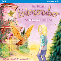 Eulenzauber (12). Die magische Botschaft von Brandt,  Ina, Morgenstern,  Friedel