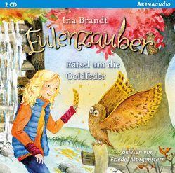 Eulenzauber (5). Rätsel um die Goldfeder von Brandt,  Ina, Morgenstern,  Friedel