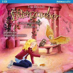 Eulenzauber (7). Geheimnisvoller Edelstein von Brandt,  Ina, Morgenstern,  Friedel