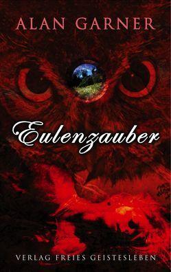 Eulenzauber von Garner,  Alan, Hetmann,  Frederik