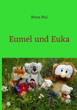 Eumel und Euka von Matthes,  Monika