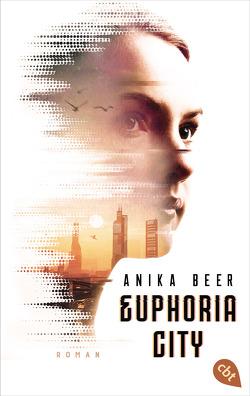 Euphoria City von Beer,  Anika
