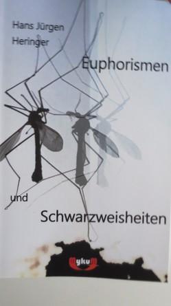 Euphorismen und Schwarzweisheiten von Heringer,  Hans-Jürgen