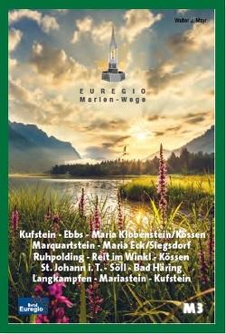 Euregio Marien-Wege M3 von Mayr,  Walter J