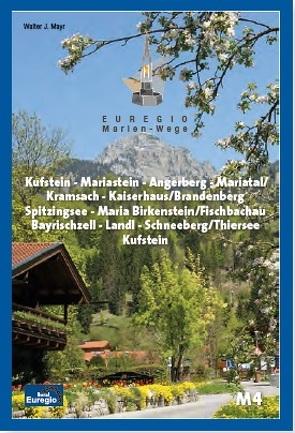 Euregio Marien-Wege M4 von Mayr,  Walter J