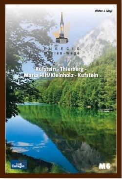 Euregio Marien-Wege M6 von Mayr,  Walter J
