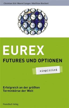Eurex – simplified von Eck,  Christian, Langer,  Marcel