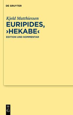 """Euripides, """"Hekabe"""" von Matthiessen,  Kjeld"""