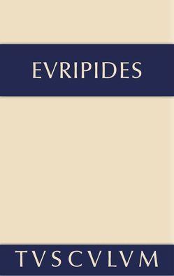 Euripides: Sämtliche Tragödien und Fragmente / Alkestis • Medeia • Hippolytos von Buschor,  Ernst, Euripides