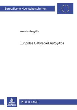 Euripides' Satyrspiel «Autolykos» von Mangidis,  Ioannis