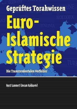 Euro-Islamische Strategie von Becker,  Alexander, Lummert,  Horst