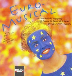 Euro-Musical. Buch und AudioCD von Mairinger,  Hans D, Moser,  Franz, Neumüller,  Maria