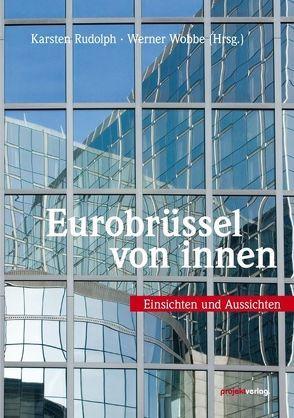 Eurobrüssel von innen von Rudolph,  Karsten, Wobbe,  Werner