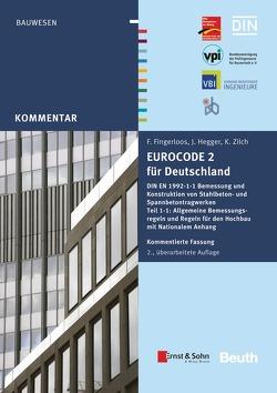 Eurocode 2 für Deutschland von Fingerloos,  Frank, Hegger,  Josef, Zilch,  Konrad
