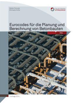 Eurocodes für die Planung und Berechnung von Betonbauten von Kofler,  Michaela, Potucek,  Walter