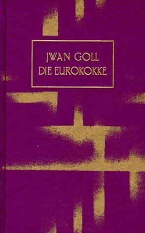 Eurokokke von Annenkoff,  Georges, Glauert-Hesse,  Barbara, Goll,  Yvan
