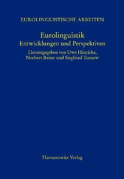 Eurolinguistik von Büttner,  Uwe, Hinrichs,  Uwe, Reiter,  Norbert, Tornow,  Siegfried