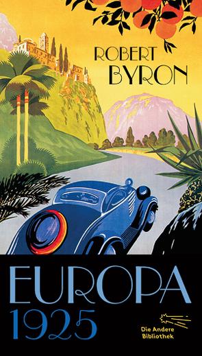 Europa 1925 von Byron,  Robert