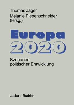 Europa 2020 von Jaeger,  Thomas, Piepenschneider,  Melanie
