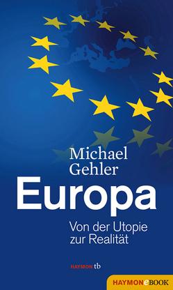 Europa von Gehler,  Michael