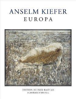 Europa von Bastian,  Heiner, Kiefer,  Anselm