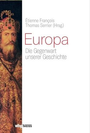 Europa von Francois,  Etienne, Serrier,  Thomas
