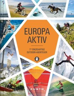 Europa aktiv von KUNTH Verlag