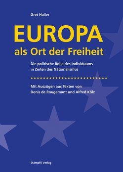 Europa als Ort der Freiheit von Haller,  Gret