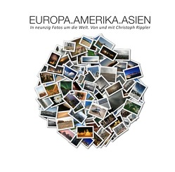 EUROPA.AMERIKA.ASIEN von Rippler,  Christoph