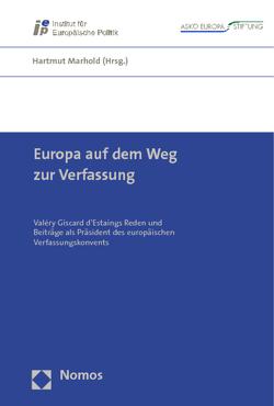 Europa auf dem Weg zur Verfassung von Marhold,  Hartmut