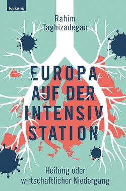 Europa auf der Intensivstation von Taghizadegan,  Rahim