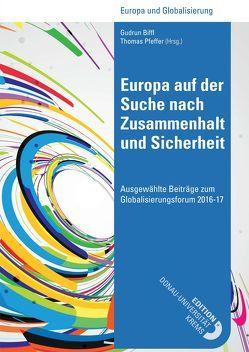 Europa auf der Suche nach Zusammenhalt und Sicherheit von Biffl,  Gudrun, Pfeffer,  Thomas
