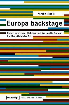 Europa backstage von Poehls,  Kerstin