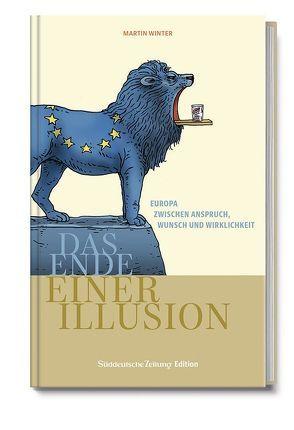 Europa – Das Ende einer Illusion von Winter,  Martin