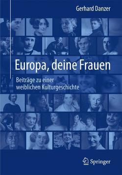 Europa, deine Frauen von Danzer,  Gerhard