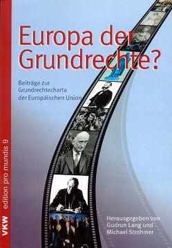 Europa der Grundrechte? von Klestil,  Thomas, Lang,  Gudrun, Strohmer,  Michael F.