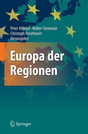 Europa der Regionen von Hilpold,  Peter, Perathoner,  Christoph, Steinmair,  Walter