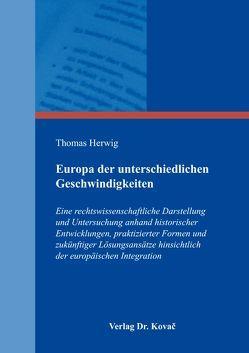 Europa der unterschiedlichen Geschwindigkeiten von Herwig,  Thomas