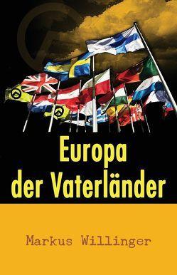 Europa der Vaterländer von Willinger,  Markus