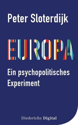 Europa – ein psychopolitisches Experiment von Sloterdijk,  Peter