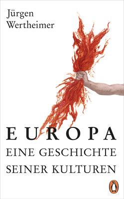 Europa – eine Geschichte seiner Kulturen von Wertheimer,  Jürgen