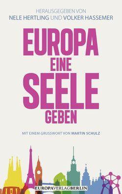 Europa eine Seele geben von Hertling,  Nele, Volker Hassemer