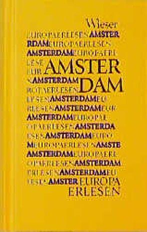 Europa Erlesen Amsterdam von Haar,  Carel ter