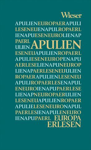 Europa Erlesen Apulien von Desiati,  Mario, Krieg,  Judith