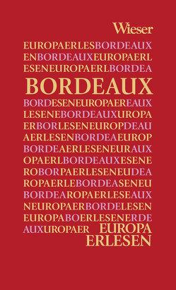 Europa Erlesen Bordeaux von Kohlwein,  Thomas