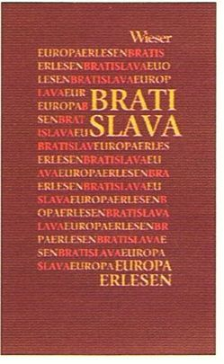 Europa Erlesen Bratislava von Hackermüller,  Rotraud, Sako-Hoess,  Renata
