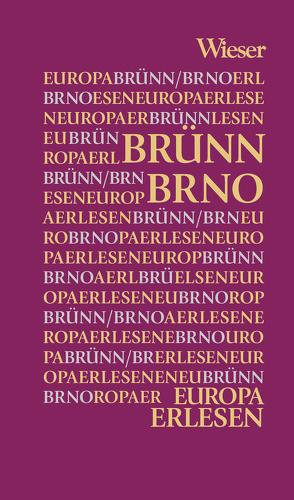 Europa Erlesen Brno / Brünn von Beyerl,  Beppo, Kohlwein,  Thomas
